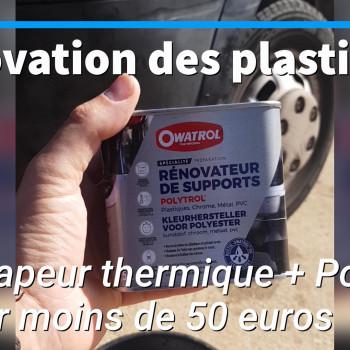 #PRODUITVANLIFE – Rénovation des plastiques extérieur : Ma méthode petit miracle moins de 50 euros